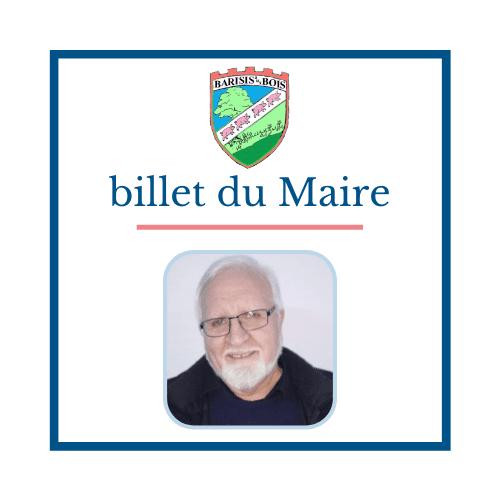 Billet du Maire - M. PERNAUT- Commune de Barisis aux Bois