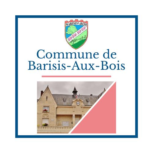 Commune de Barisis aux Bois - Mairie de Barisis Aux Bois