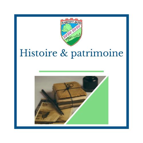 histoire et patrimoine - Mairie de Barisis Aux Bois