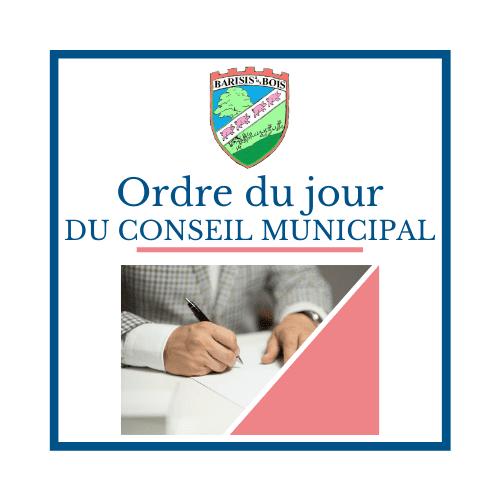 Ordre du jour du conseil municipal - Mairie de Barisis Aux Bois