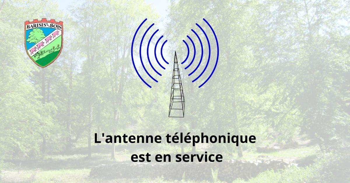 l'antenne téléphonique est en service - Commune de Barisis aux Bois