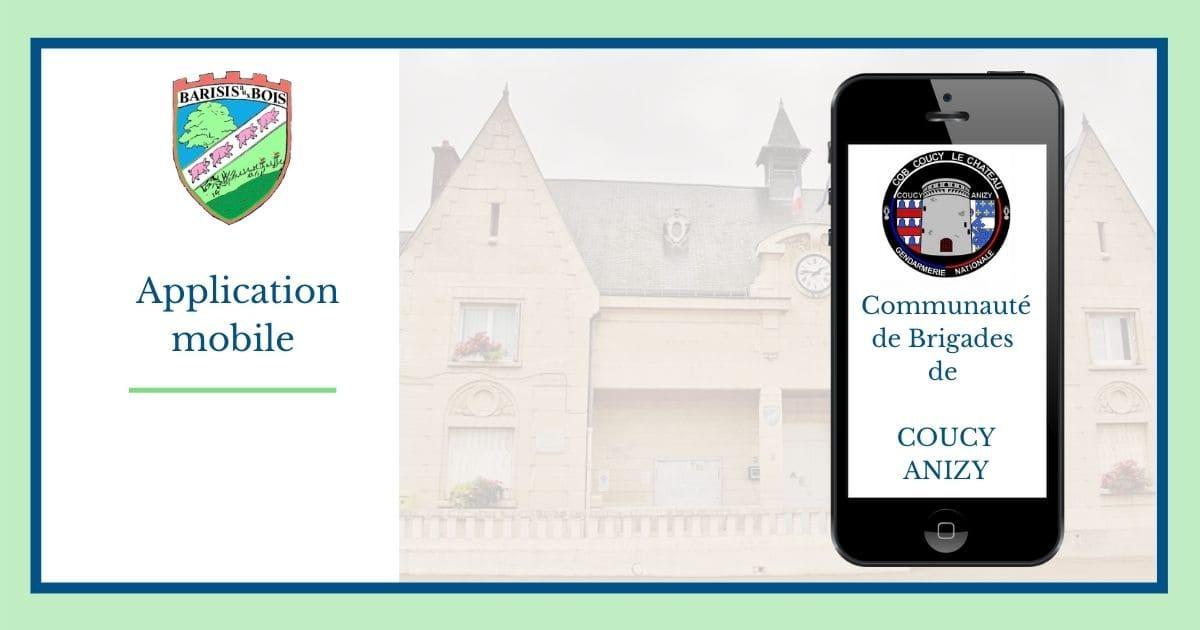 Communauté de Brigades de COUCY ANIZY - Application mobile - Mairie de Barisis aux Bois