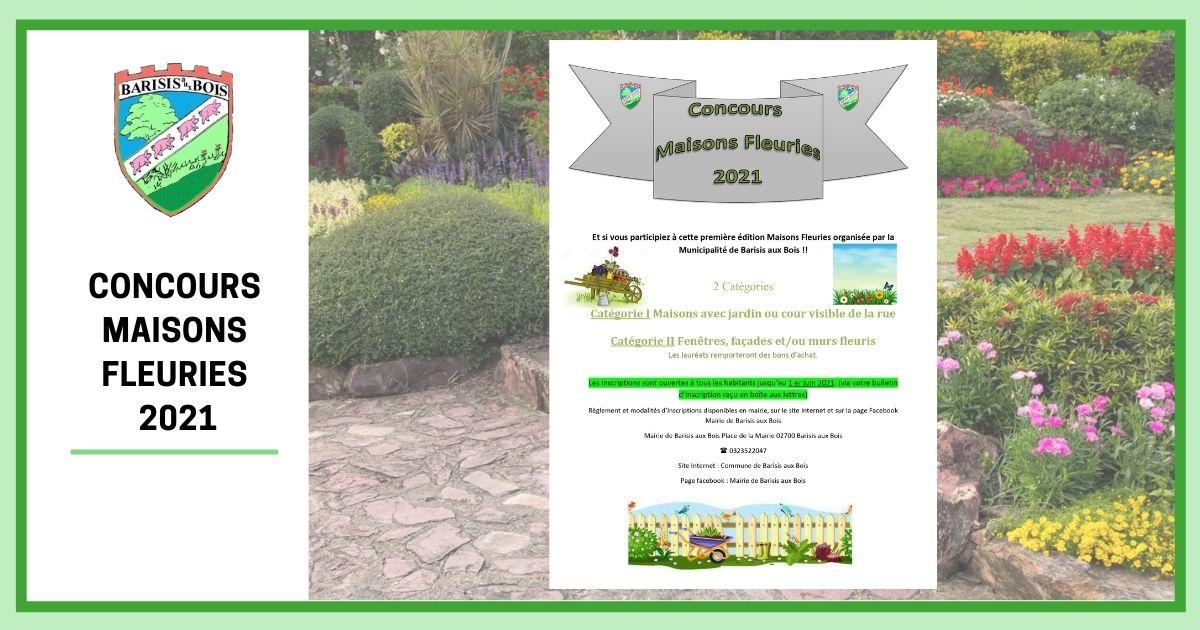 Concours Maisons Fleuries 2021 - Commune de Barisis Aux Bois